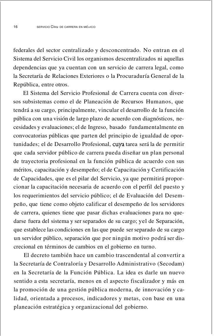 20           SERVICIO CIVIL DE CARRERA EN MÉxICO     La administración pública administra la riqueza de la nación;las nece...