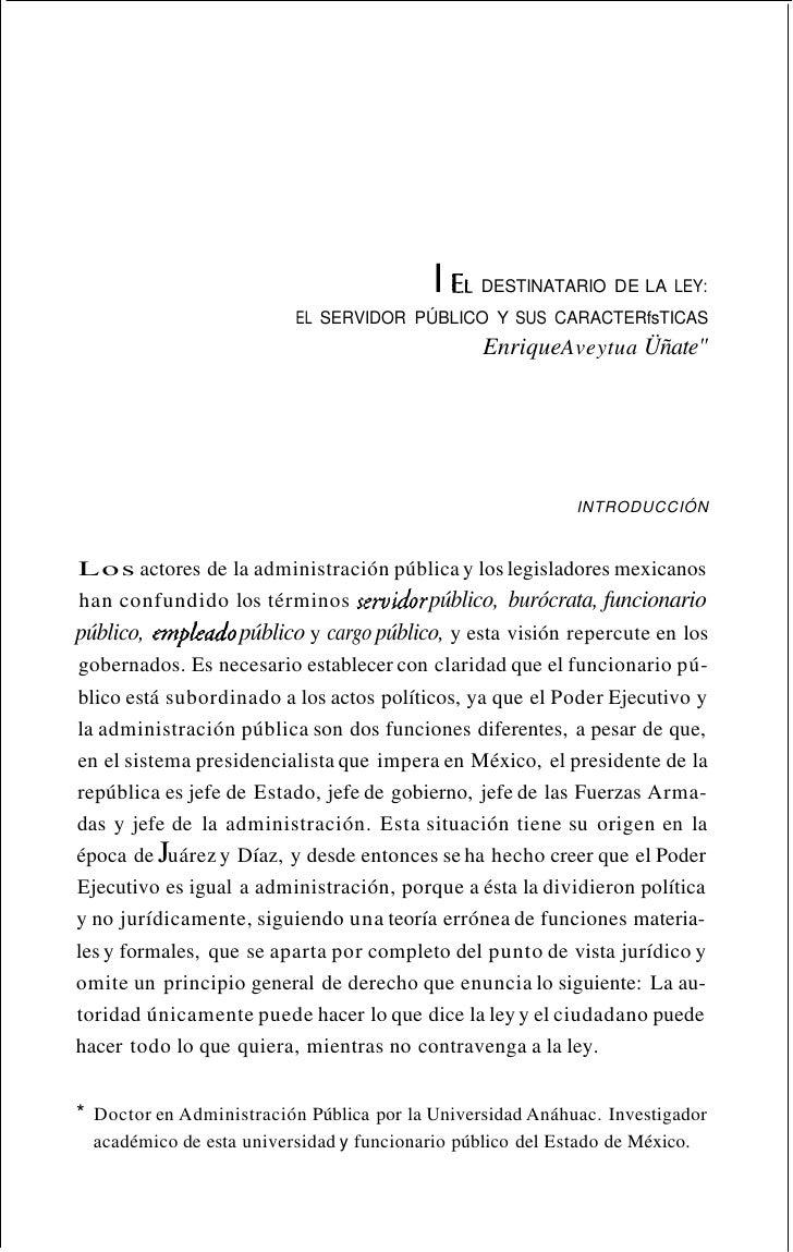 EL DESTINATARIO   DE LA LEY: EL SERVIDOR PÚBLICO Y SUS CARACTERfsTICAS   I     23intentó crear una Ley del Servicio Civil ...