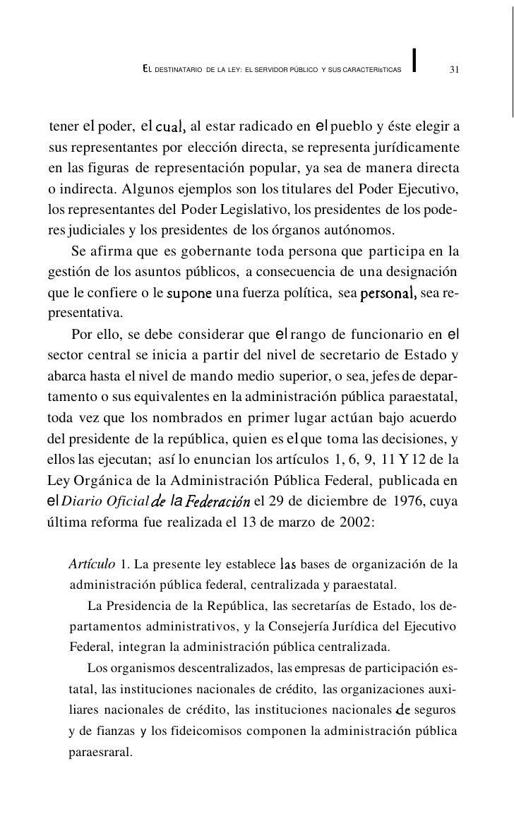 EL DESTINATARIO DE LA LEY: EL SERVIDOR PÚBLICO Y SUS CARACTERíSTICAS   35   b) Atribuciones definidas y descritas en los c...