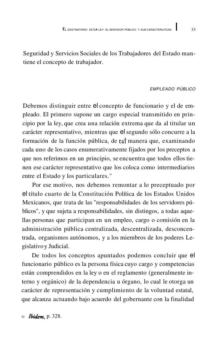 EL   DESTINATARIO DE LA LEY: EL SERVIDOR PÚBLICO Y SUS CARACTERlsTICAS   37                                               ...