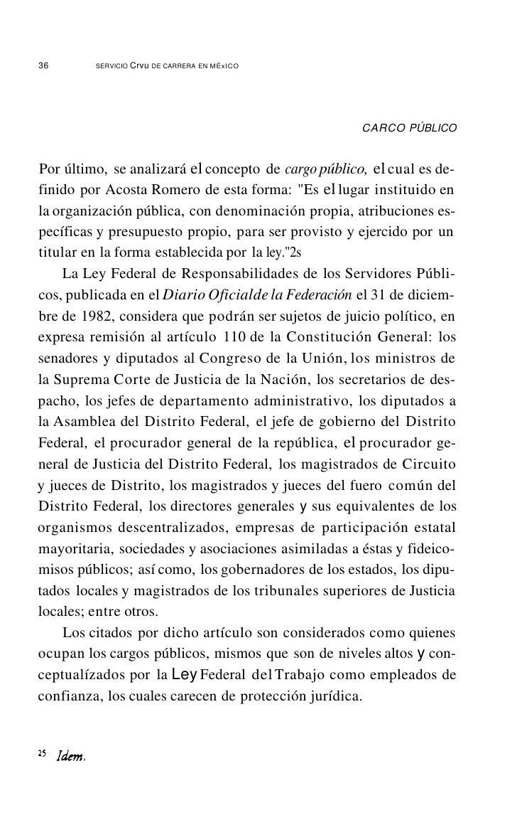 40       SERVICIO CIVIL DE CARRERA EN MÉxICO    Como se observa, tres son los criterios para considerar a los tra-bajadore...