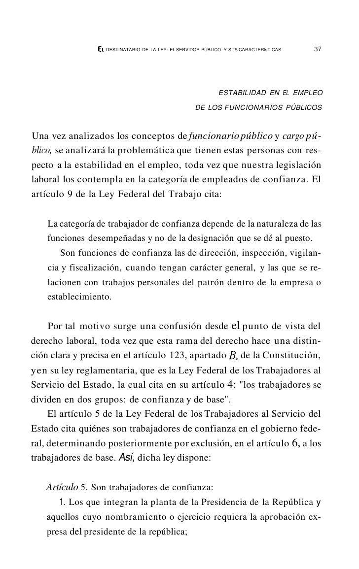 EL   DESTINATARIO DE LA LEV: EL SERVIDOR PLJBUCO V SUS CARACTERlsTICAS     41    Dicho lo anterior, se puede concluir que ...
