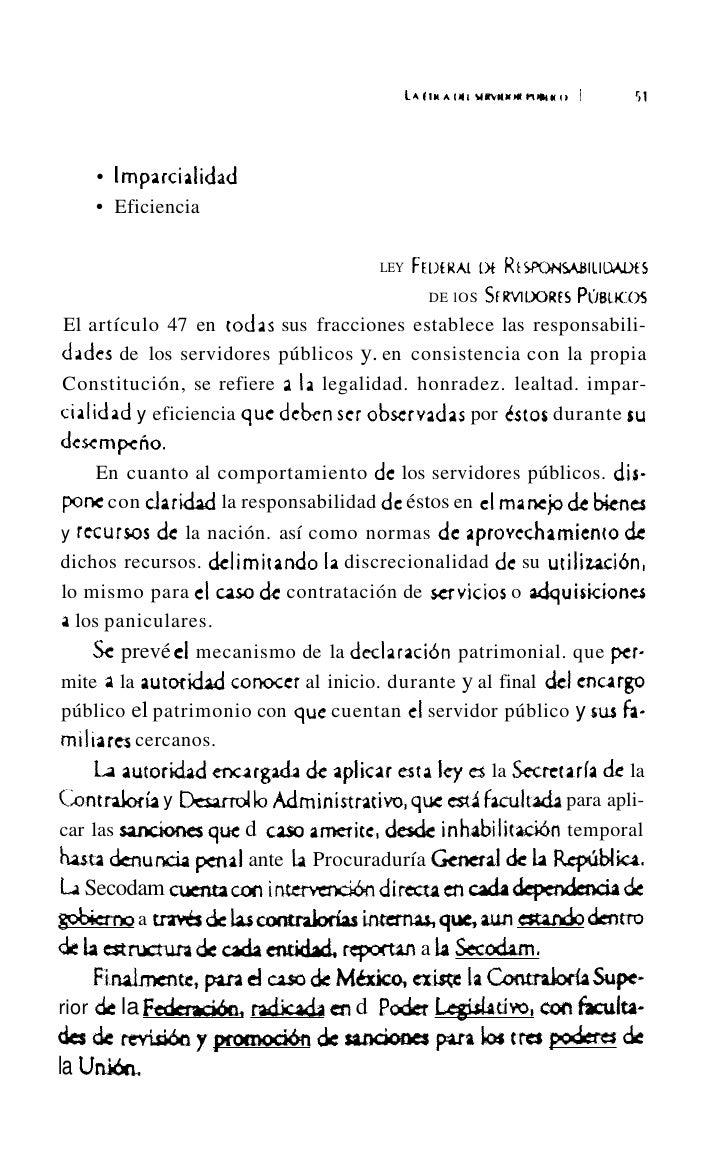 LA ÉTICA DEL SERVIDOR PÚBLICO        55existe ya un código de conducta ética, el cual establece variosprincipios:     • Le...