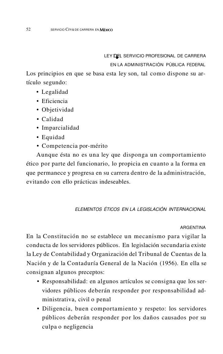 56         SERVICIOCIVIL DE CARRERA EN MtxlcO     • Diligencia, buena conducta y respeto en el trato al ciuda-       dano ...