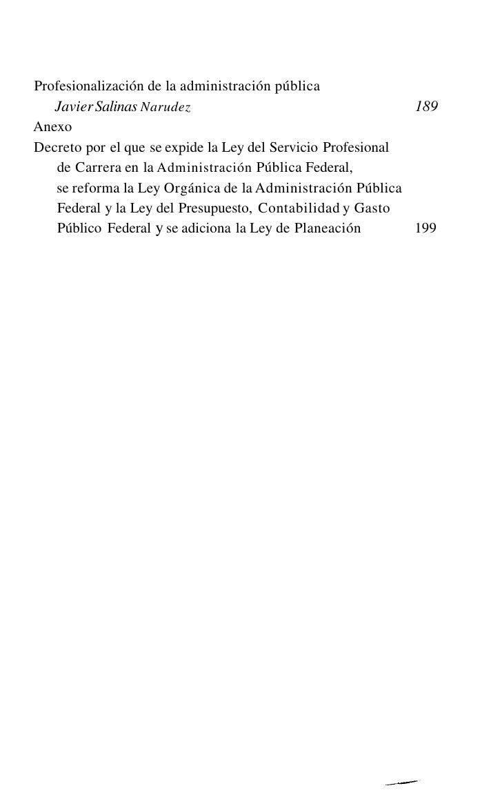 I   PRESENTACIÓNLa Administración Pública, como ciencia de la sociedad -másque ciencia administrativa-, se debe al servici...