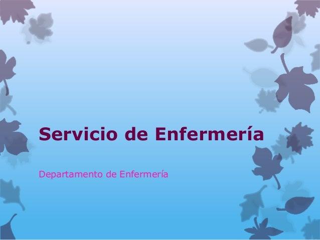 Servicio de EnfermeríaDepartamento de Enfermería