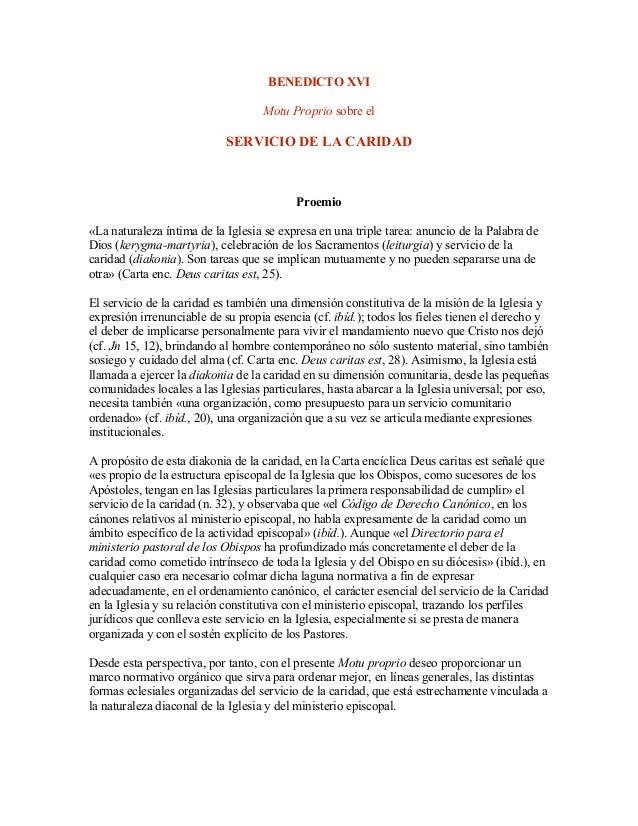 BENEDICTO XVI                                    Motu Proprio sobre el                            SERVICIO DE LA CARIDAD  ...