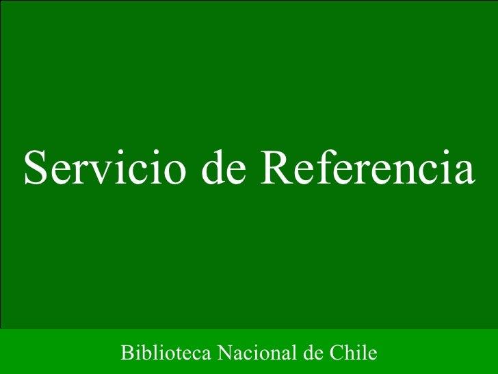 Servicio de Referencia Biblioteca Nacional de Chile