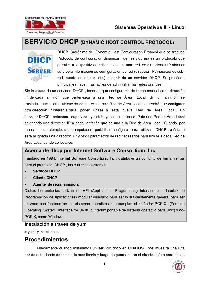 Sistemas Operativos III - Linux   SERVICIO DHCP (DYNAMIC HOST CONTROL PROTOCOL)                     DHCP (acrónimo de Dyna...