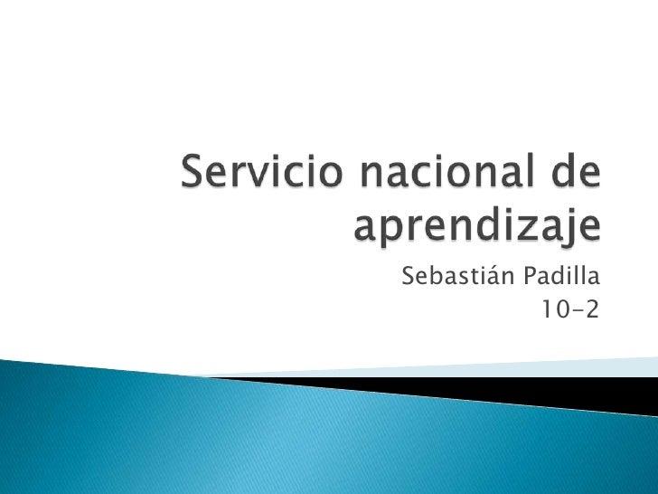 Sebastián Padilla           10-2