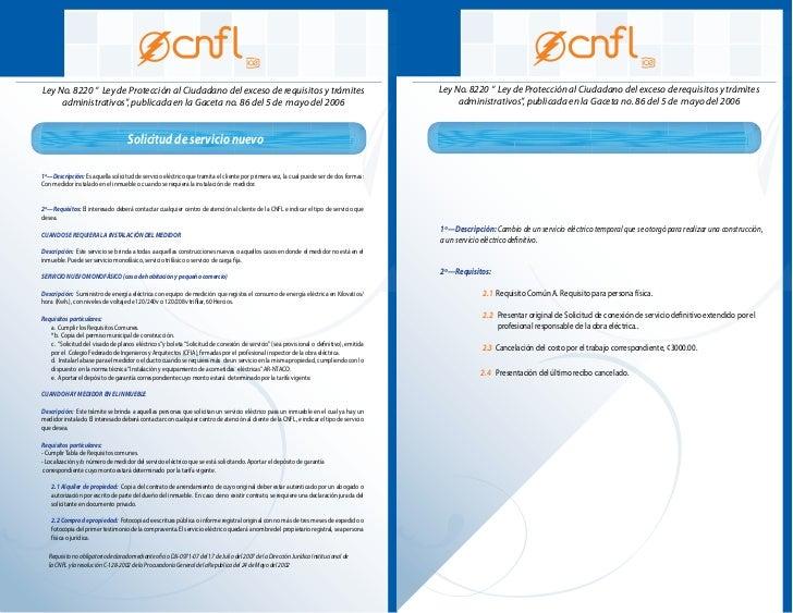 """Ley No. 8220 """" Ley de Protección al Ciudadano del exceso de requisitos y trámites     administrativos"""", publicada en la Ga..."""