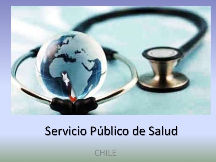 Servicio Público de Salud         CHILE