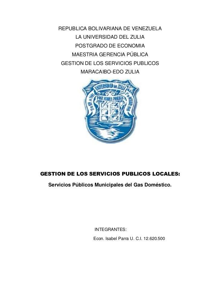 REPUBLICA BOLIVARIANA DE VENEZUELA            LA UNIVERSIDAD DEL ZULIA            POSTGRADO DE ECONOMIA           MAESTRIA...