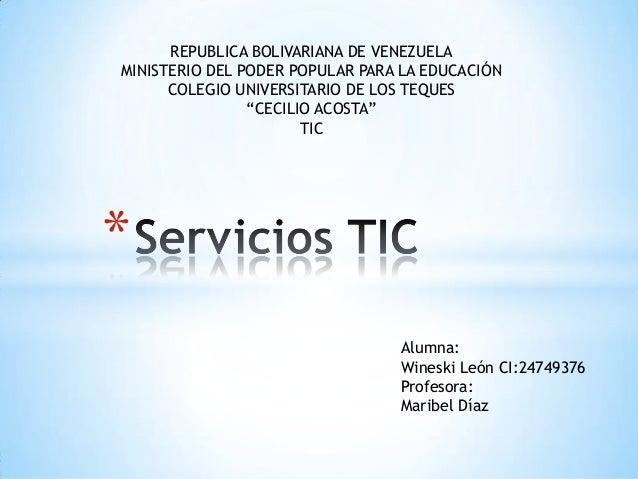*Alumna:Wineski León CI:24749376Profesora:Maribel DíazREPUBLICA BOLIVARIANA DE VENEZUELAMINISTERIO DEL PODER POPULAR PARA ...
