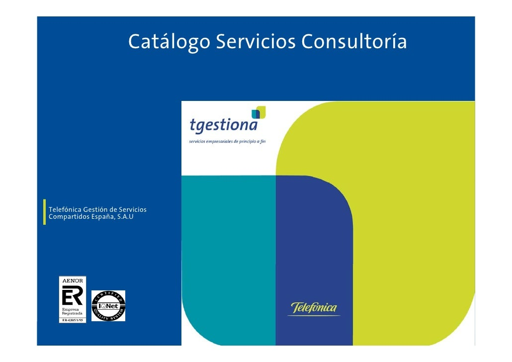 Catálogo Servicios Consultoría     Telefónica Gestión de Servicios Compartidos España, S.A.U                              ...