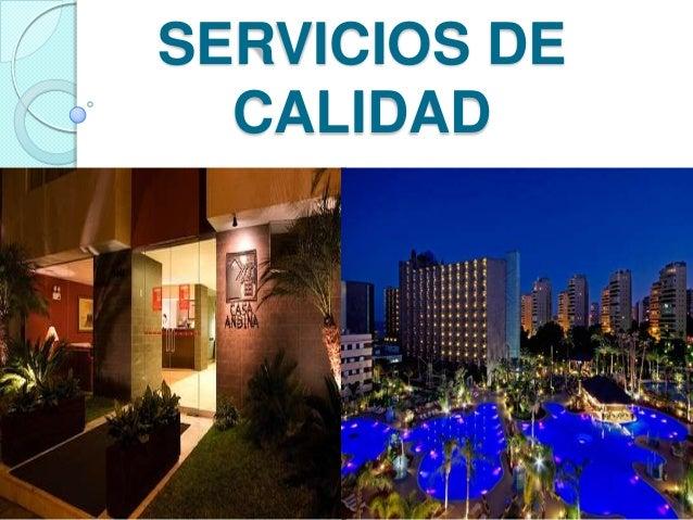 SERVICIOS DE CALIDAD