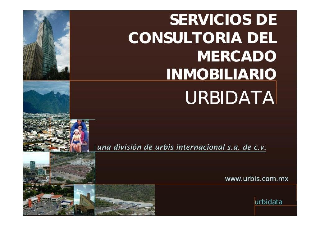 SERVICIOS DE         CONSULTORIA DEL                MERCADO                    C   O            INMOBILIARIO              ...