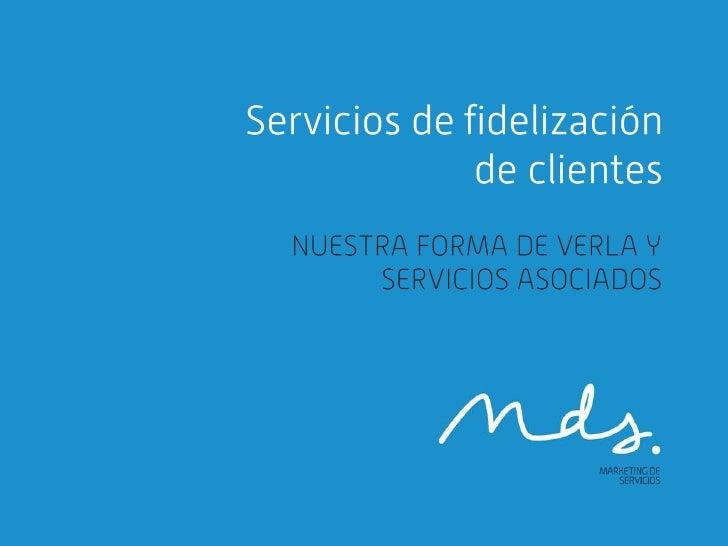Servicios de fidelización de clientes