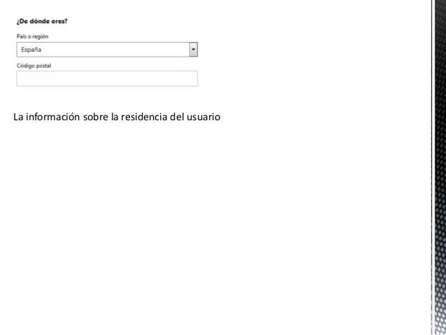 La información sobre la residencia del usuario