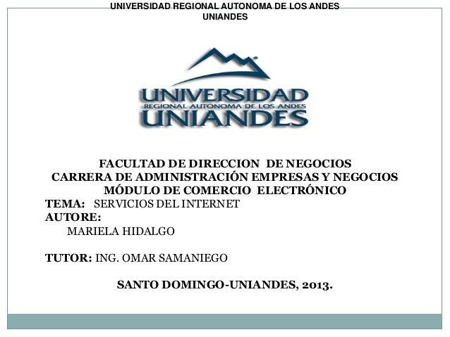 UNIVERSIDAD REGIONAL AUTONOMA DE LOS ANDESUNIANDESFACULTAD DE DIRECCION DE NEGOCIOSCARRERA DE ADMINISTRACIÓN EMPRESAS Y NE...