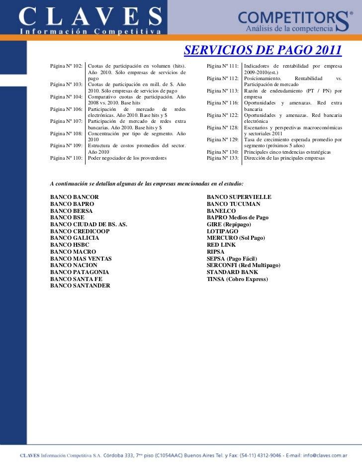 SERVICIOS DE PAGO 2011Página Nº 102:   Cuotas de participación en volumen (hits).   Página Nº 111:    Indicadores de renta...