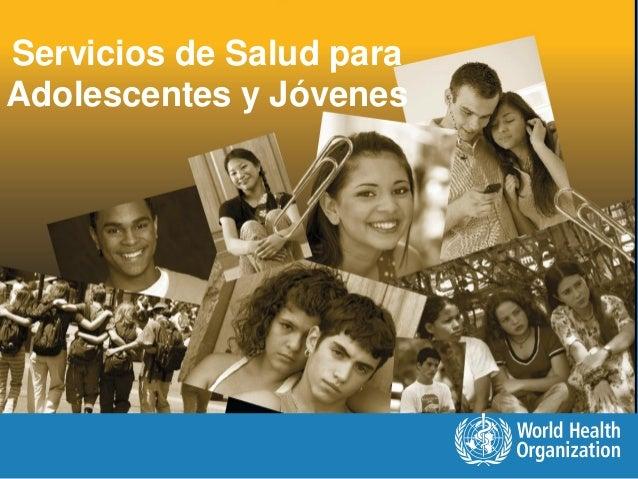 Servicios de Salud para Adolescentes y Jóvenes