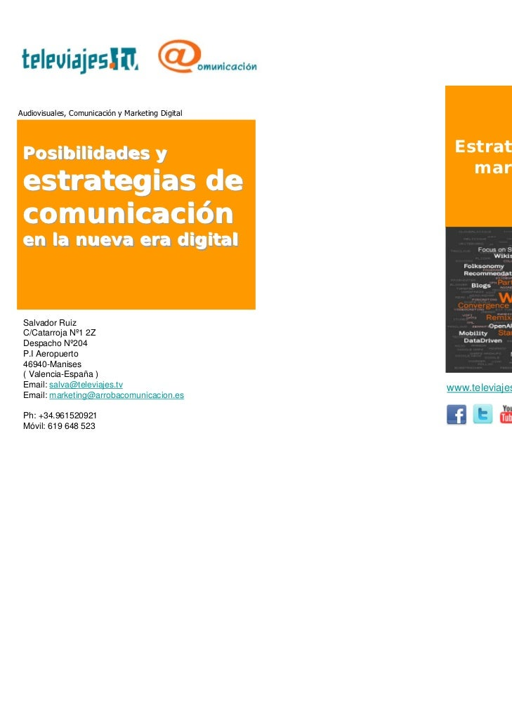 Audiovisuales, Comunicación y Marketing Digital Posibilidades y Posibilidades y                                   Estrateg...