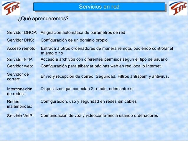Servicios en red                                     Servicios en red     ¿Qué aprenderemos?Servidor DHCP: Asignación auto...