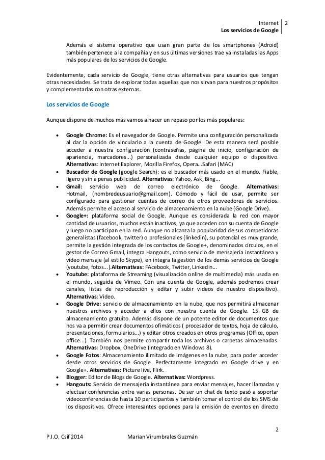 Internet Los servicios de Google 2 2 P.I.O. Csif 2014 Marian Virumbrales Guzmán Además el sistema operativo que usan gran ...