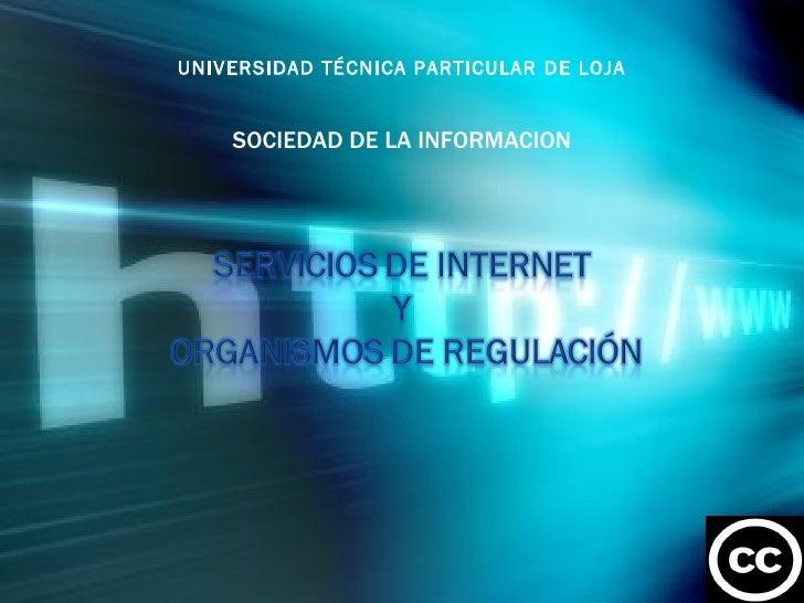 UNIVERSIDAD TÉCNICA PARTICULAR DE LOJA SOCIEDAD DE LA INFORMACION