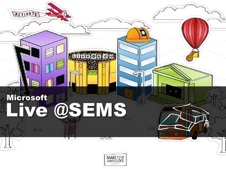 Microsoft<br />Live @SEMS<br />