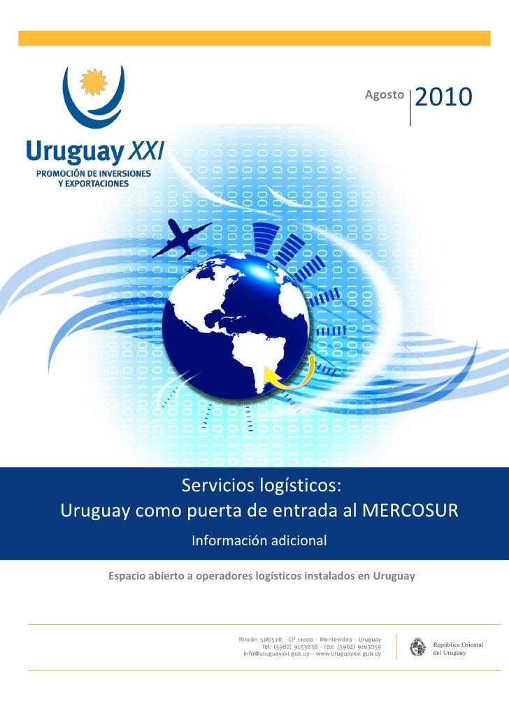 Agosto                                                                 2010            Servicios logísticos:Uruguay como p...