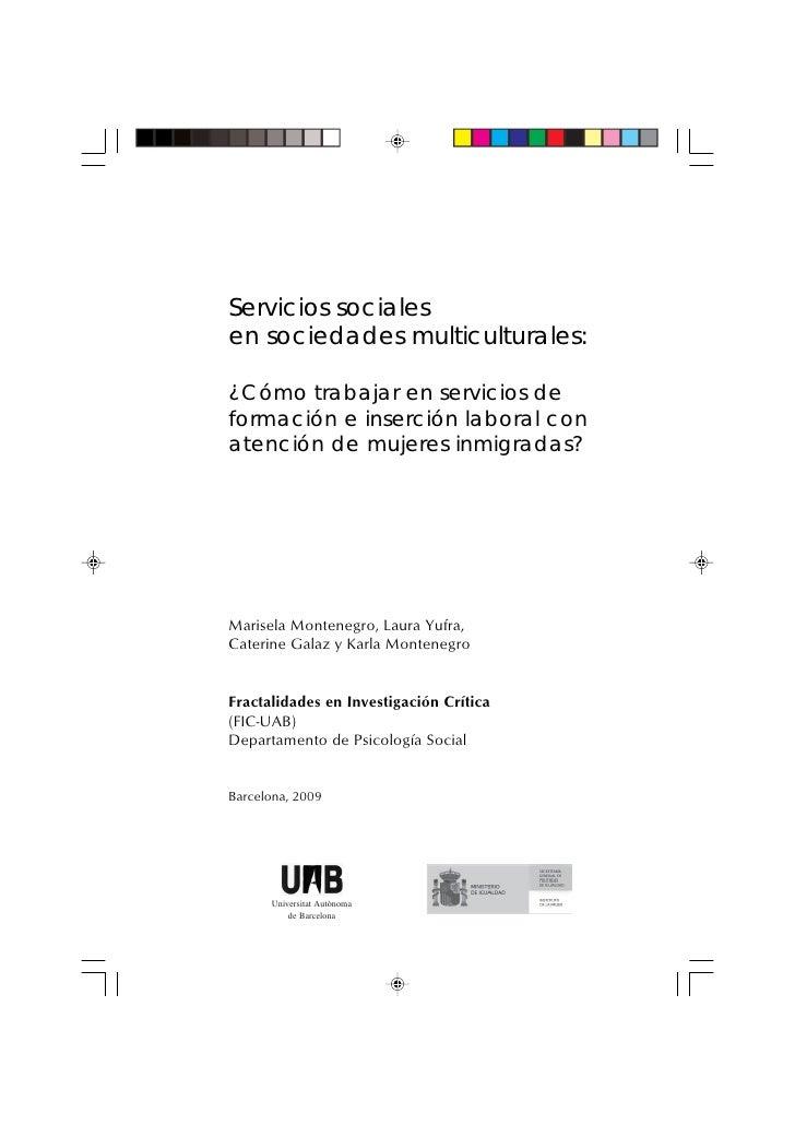Servicios sociales en sociedades multiculturales:  ¿Cómo trabajar en servicios de formación e inserción laboral con atenci...