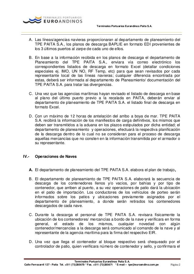 Terminales Portuarios Eurandinos Paita S.A. Terminales Portuarios Eurandinos Paita S.A. Calle Ferrocarril 127 - Paita Tel....