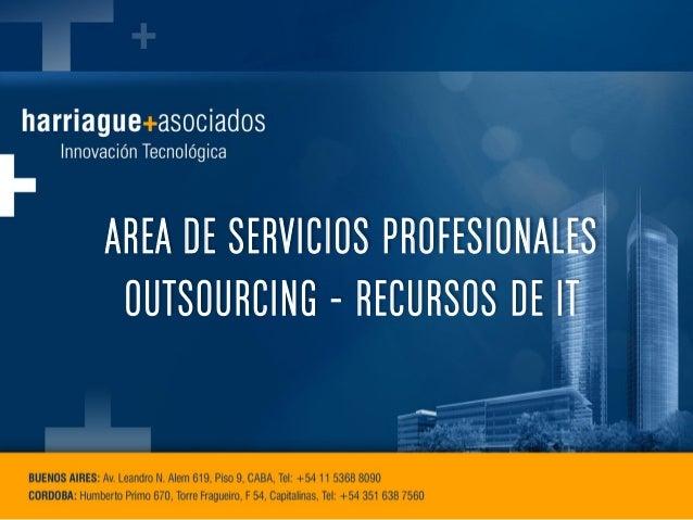 AREA DE SERVICIOS PROFESIONALES OUTSOURCING - RECURSOS DE IT