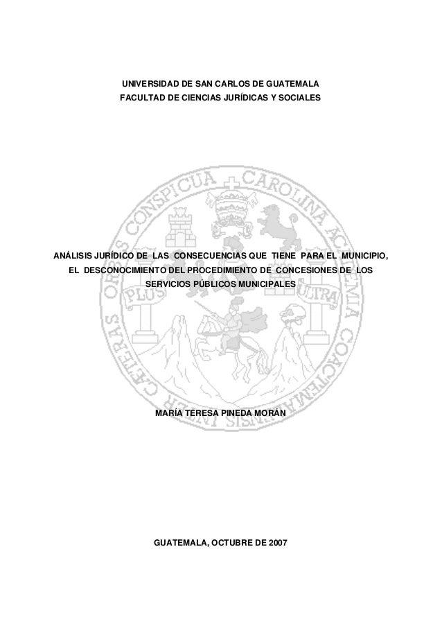 UNIVERSIDAD DE SAN CARLOS DE GUATEMALA             FACULTAD DE CIENCIAS JURÍDICAS Y SOCIALESANÁLISIS JURÍDICO DE LAS CONSE...