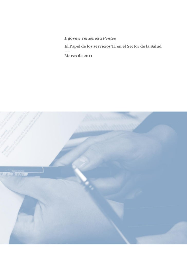 Informe Tendencia PenteoEl Papel de los servicios TI en el Sector de la Salud----Marzo de 2011