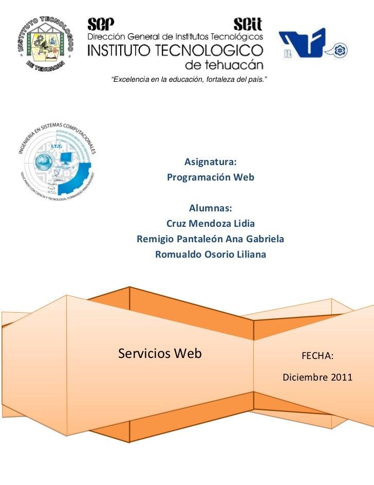 """""""Excelencia en la educación, fortaleza del país.""""                    Asignatura:                 Programación Web         ..."""