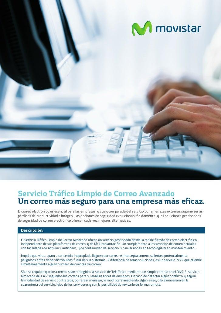 Servicio Tráfico Limpio de Correo AvanzadoUn correo más seguro para una empresa más eficaz.El correo electrónico es esenci...