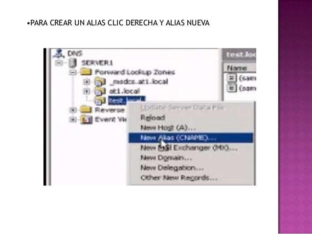 •PARA CREAR UN ALIAS CLIC DERECHA Y ALIAS NUEVA