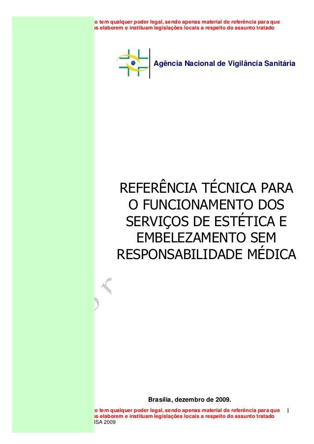 Esse documento não tem qualquer poder legal, sendo apenas material de referência para que estados e municípios elaborem e ...