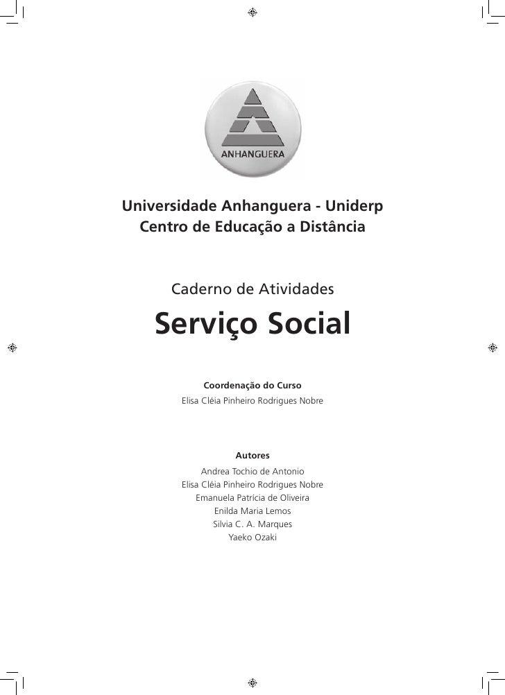 Universidade Anhanguera - Uniderp  Centro de Educação a Distância      Caderno de Atividades    Serviço Social            ...