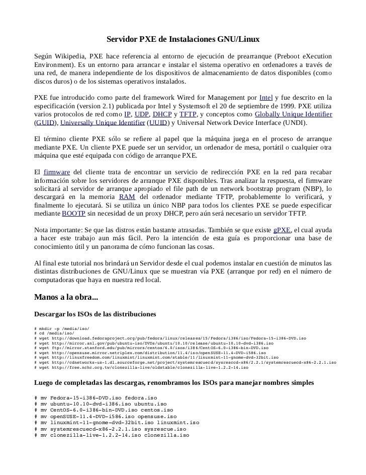 Servidor PXE de Instalaciones GNU/LinuxSegún Wikipedia, PXE hace referencia al entorno de ejecución de prearranque (Preboo...