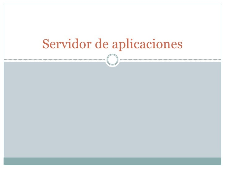 Servidor de aplicaciones<br />