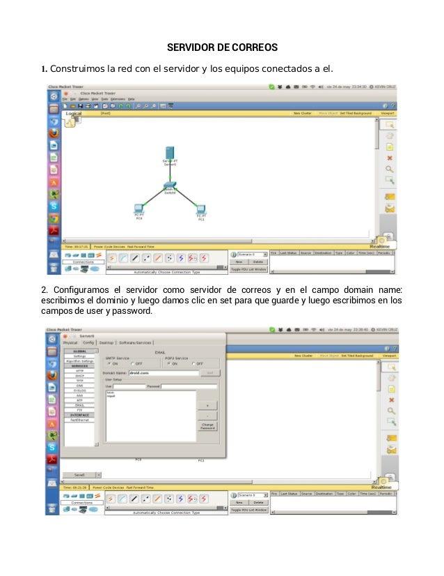 SERVIDOR DE CORREOS1. Construimos la red con el servidor y los equipos conectados a el.2. Configuramos el servidor como se...