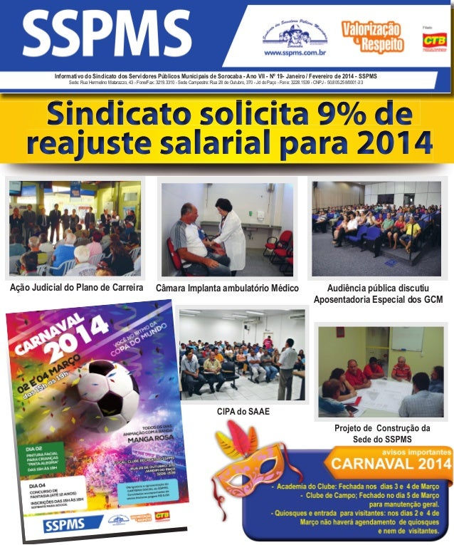 Informativo do Sindicato dos Servidores Públicos Municipais de Sorocaba - Ano VII - Nº 19- Janeiro / Fevereiro de 2014 - S...