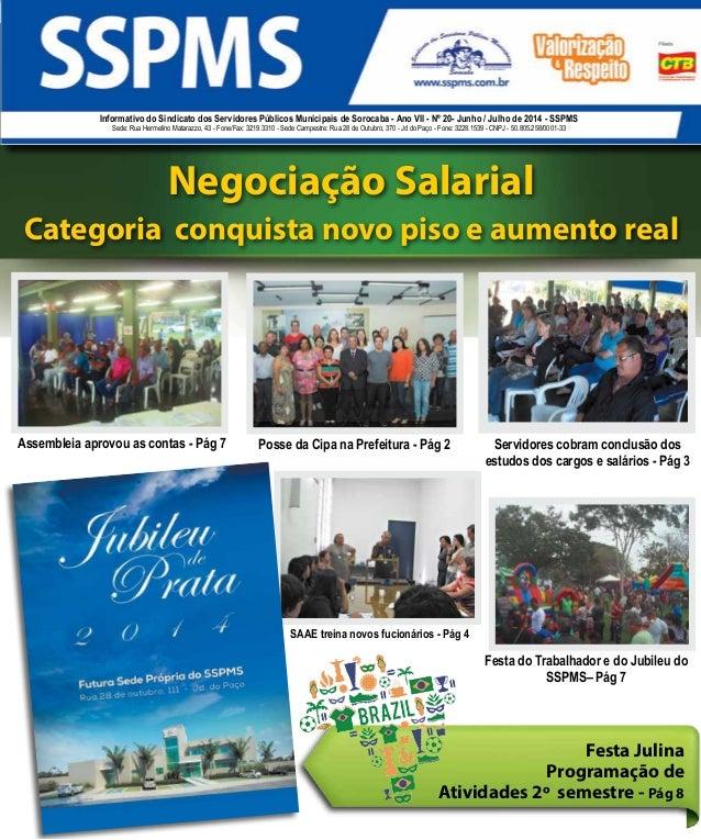 1Junho / Julho de 2014 Informativo do Sindicato dos Servidores Públicos Municipais de Sorocaba - Ano VII - Nº 20- Junho / ...