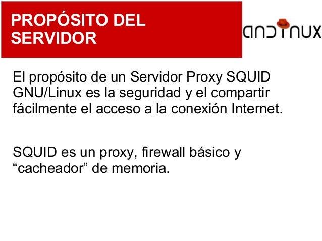 Instalación de Servidores GNU/Linux - PROXY SQUID (parte 3) Slide 2