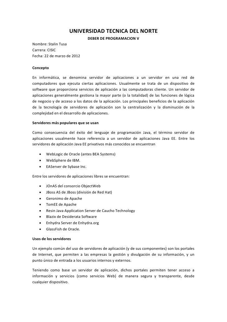 UNIVERSIDAD TECNICA DEL NORTE                                DEBER DE PROGRAMACION VNombre: Stalin TusaCarrera: CISICFecha...