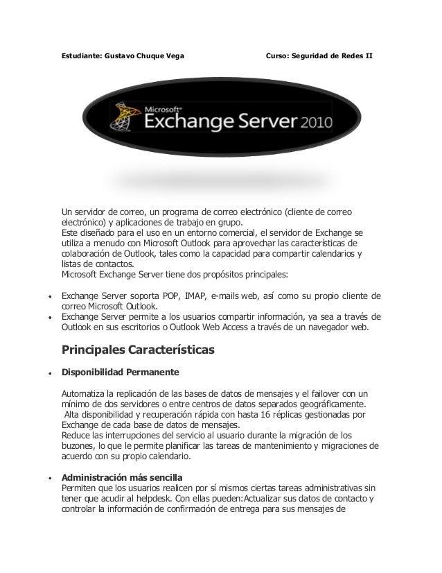 Estudiante: Gustavo Chuque Vega                       Curso: Seguridad de Redes IIUn servidor de correo, un programa de co...